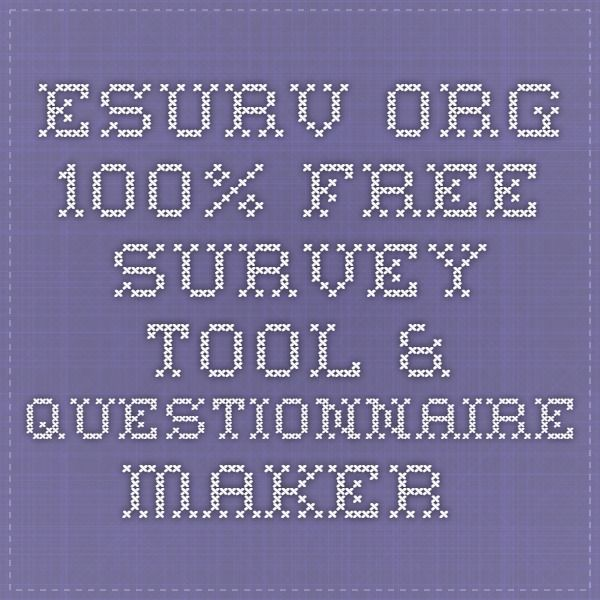 eSurv.org - 100% Free survey tool & questionnaire maker.