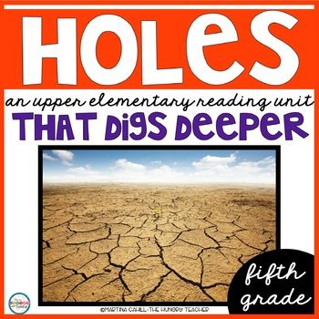 Fifth grade reading. Fifth grade reading unit. Holes reading unit. Holes Literature unit novel study. Common core literature unit. This unit is exactly what you need to teach your fifth grade learners in a fun and engaging format with the award winning book, Holes.