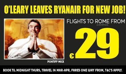 Nel nuovo banner Ryanair O'Leary lascia la compagnia aerea per diventare Papa