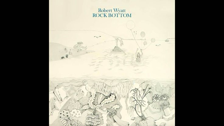 Robert Wyatt's magical Rock Bottom