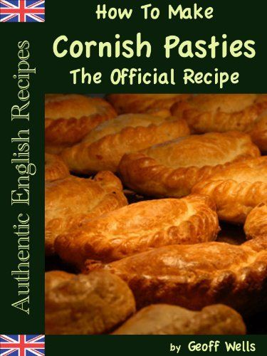 How To Make Cornish Pasties The Official Recipe (Authentic English Recipes): http://www.amazon.com/Cornish-Pasties-Official-Authentic-ebook/dp/B007LS8OLQ/?tag=greavidesto05-20