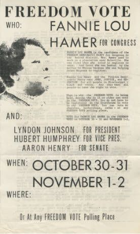 Campaign flyer for Fannie Lou Hamer, Freedom Election, 1964. Collection: Chude (Pamela P.) Allen papers. (campaign poster for the Freedom Election held in the fall of 1964)