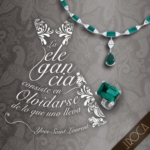 """""""La elegancia consiste en olvidarse de lo que uno lleva"""". -Yves Saint Laurent-"""