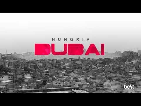 Dubai - Hungria Hip Hop (Official Music) - YouTube