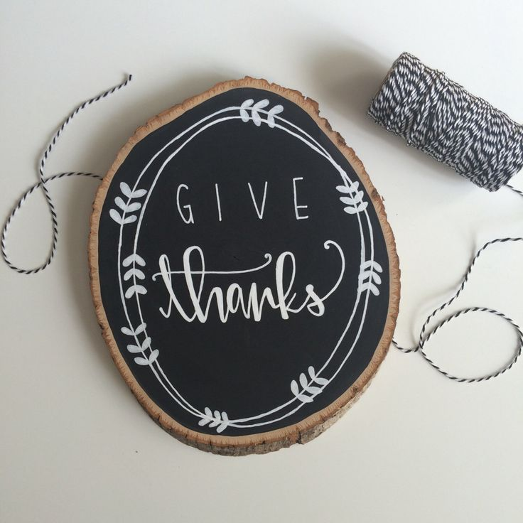 Give Thanks Chalkboard Handlettered Wood Slice, Thanksgiving calligraphy decor by lovewellhandlettered on Etsy https://www.etsy.com/listing/251464065/give-thanks-chalkboard-handlettered-wood