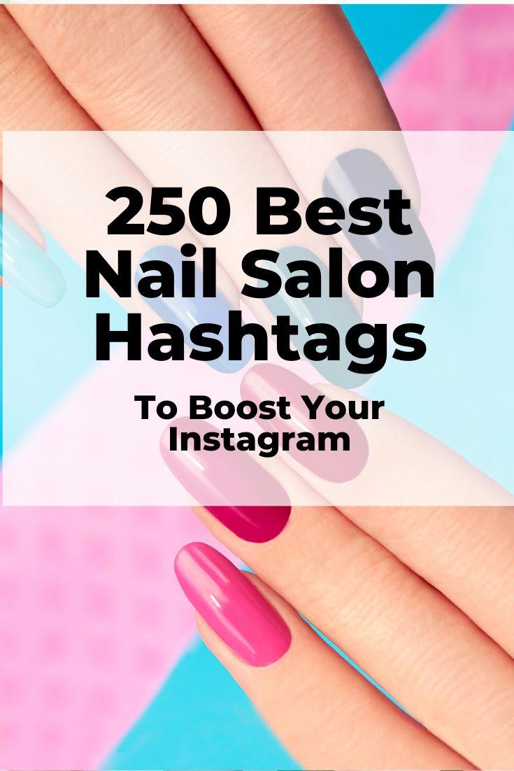 250 best salon hashtags for hair stylists nail techs