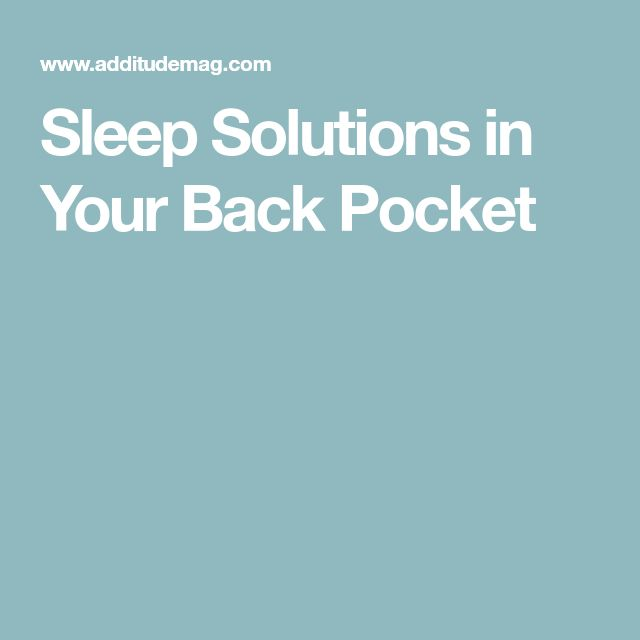 Sleep Solutions in Your Back Pocket
