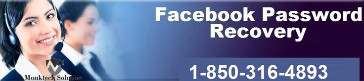 Facebook Forgot Password Recovery 1-850-316-4893 Dial 1-850-316-4893 for Facebook password recovery And we tell you how to reset Facebook forgot password and get assistance for recover and reset for Facebook forgot password from our Facebook experts. For more info: http://www.monktech.net/facebook-technical-support-number.html
