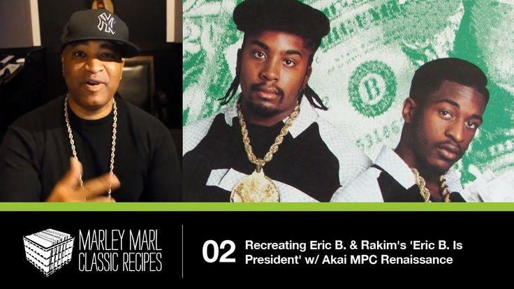 Marley Marl 'Classic Recipes' - Recreating Eric B. & Rakim 'Eric B. Is P...