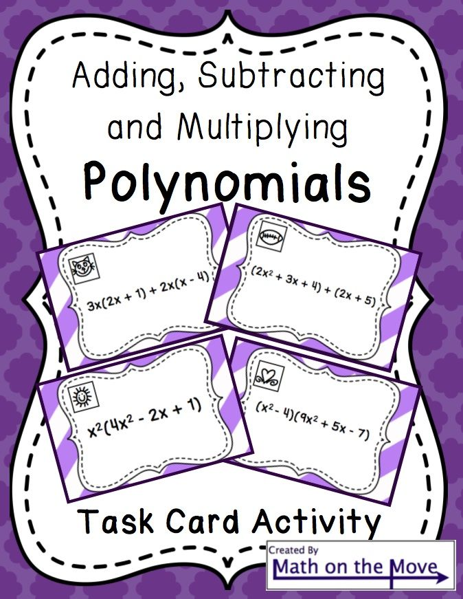 Polynomials (Adding, Subtracting and Multiplying) Task