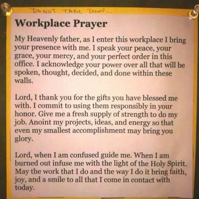 Workplace Prayer    in Jesus name I pray Amen and Amen!