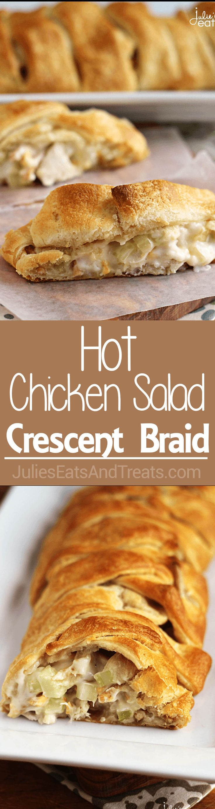 Hot Chicken Salad Crescent Braid ~ Flaky Crescent Rolls Stuffed with Chicken…