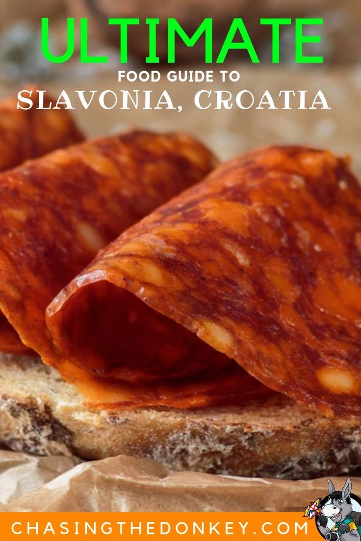Ultimate Food From Slavonia Guide Visitslavonia Croatia Travel Blog Chasing The Donkey Food Guide Travel Food Food