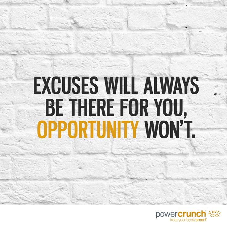 Don't let excuses get in the way of your fitness journey.