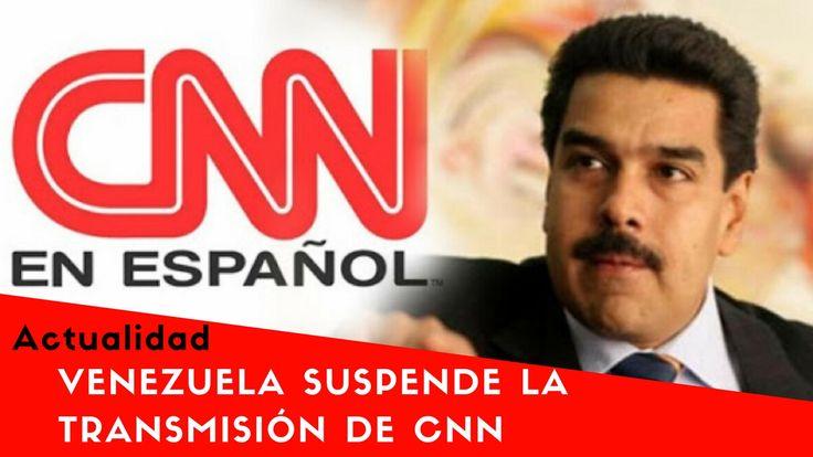 Venezuela suspende la transmisión de CNN en Español en todo el país.