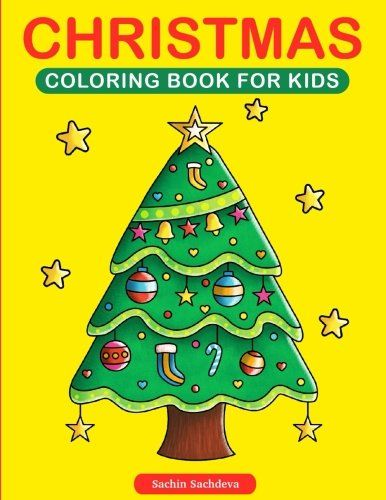 Christmas Coloring Book for Kids by Sachin Sachdeva https://www.amazon.com/dp/1540660214/ref=cm_sw_r_pi_dp_x_.2MpybRNH3HX2