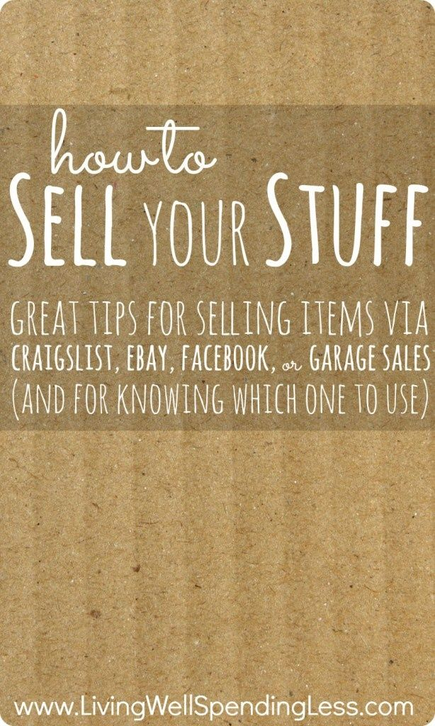 DIY Tips – How To Sell Your Stuff Online and Off from blogger @Louise Cote Cote living Well Spending Less . #ebay #selling #diy