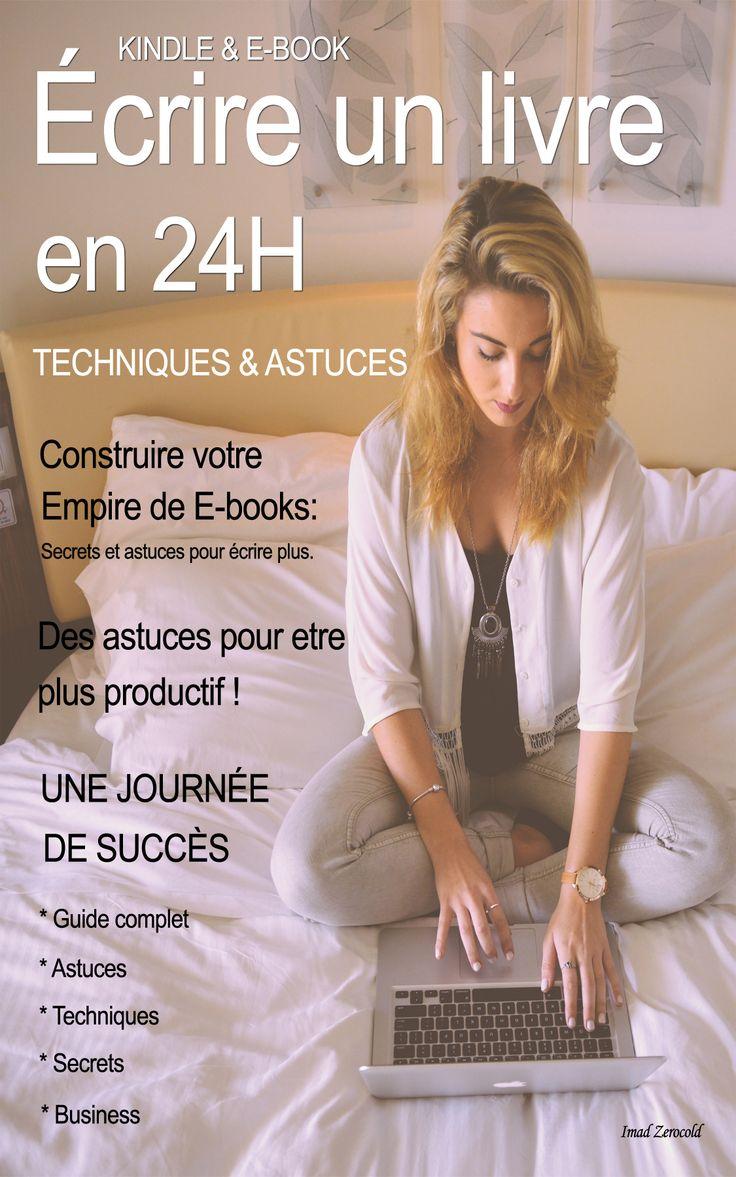 Téléchargez - GRATUITEMENT- COMMENT ÉCRIRE UN LIVRE EN 24 HEURES http://www.yentrepreneur.com/comment-ecrire-un-livre-en-24-h/
