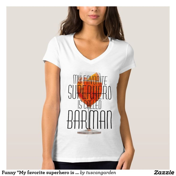 "Funny ""My favorite superhero is called Barman"" Tee Shirt with a cool, delicious #cocktail and a #funny phrase. On the back you'll find a template area for your custom name or text. #tshirt To purchase click here http://www.zazzle.com/funny_my_favorite_superhero_is_called_barman_tee_shirt-235224830249485840?rf=238997831996095534"