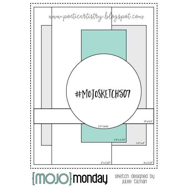 Mojo Monday 507 Card Sketch By Julee Tilman Mojomonday Mojosketch507 Cardsketch Cardchallenge Sketchch Card Sketches Templates Card Sketches Card Layout