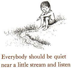 Everybody should be quiet by a little stream... Sendak and Ruth Krause…