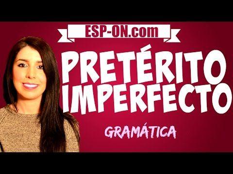 Lezioni di Spagnolo 17 - Verbi Pretérito Imperfecto - YouTube