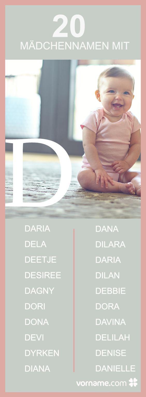 Du bist auf der Suche nach einem Vornamen für Deine Tochter? Finde hier die schönsten Mädchennamen mit D!