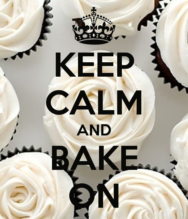 KEEP CALM AND BAKE ON - KEEP CALM AND CARRY ON Image Generator - brought to you by the Ministry of Information