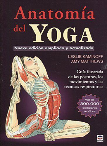 anatomia del yoga leslie kaminoff