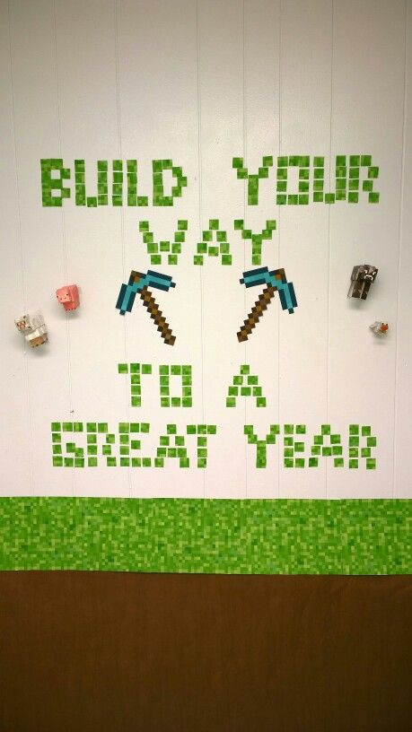 """Build your way to a great year"" Minecraft bulletin board for the classroom (by Ruth Madewell)"