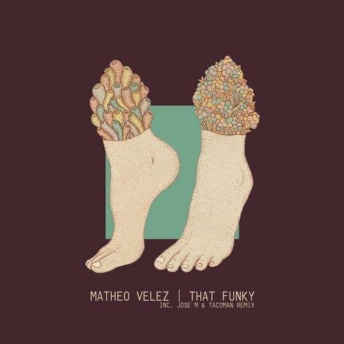 Matheo Velez - That Funky / Intimo / INT013 - http://www.electrobuzz.fm/2016/07/01/matheo-velez-that-funky-intimo-int013/