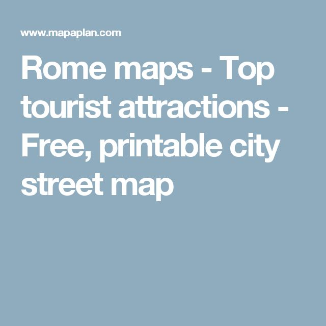 Rome maps - Top tourist attractions - Free, printable city street map
