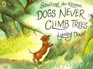 Schnitzel Von Krumm's Dogs Never Climb Trees