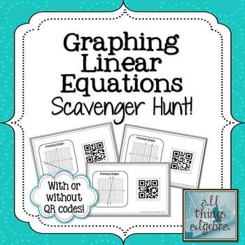 Graphing Linear Equations Scavenger Hunt (with or without QR codes!)