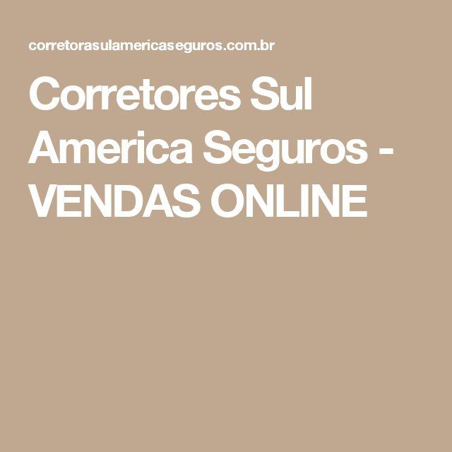 Corretores Sul America Seguros - VENDAS ONLINE