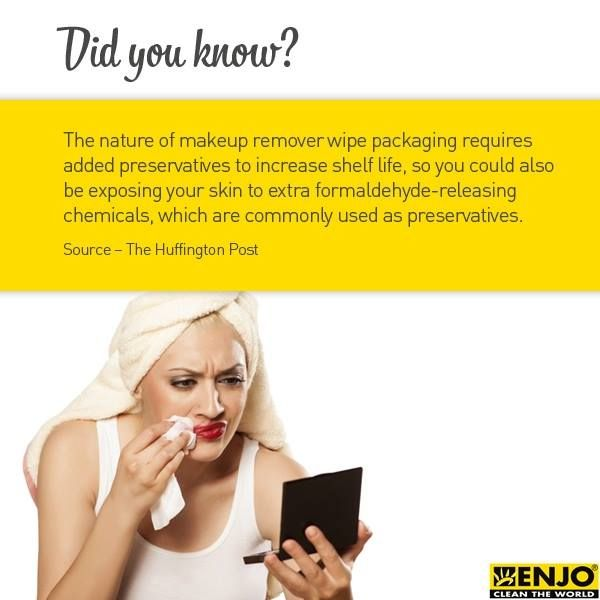 Makeup removers have chemicals that you are putting right onto your face.
