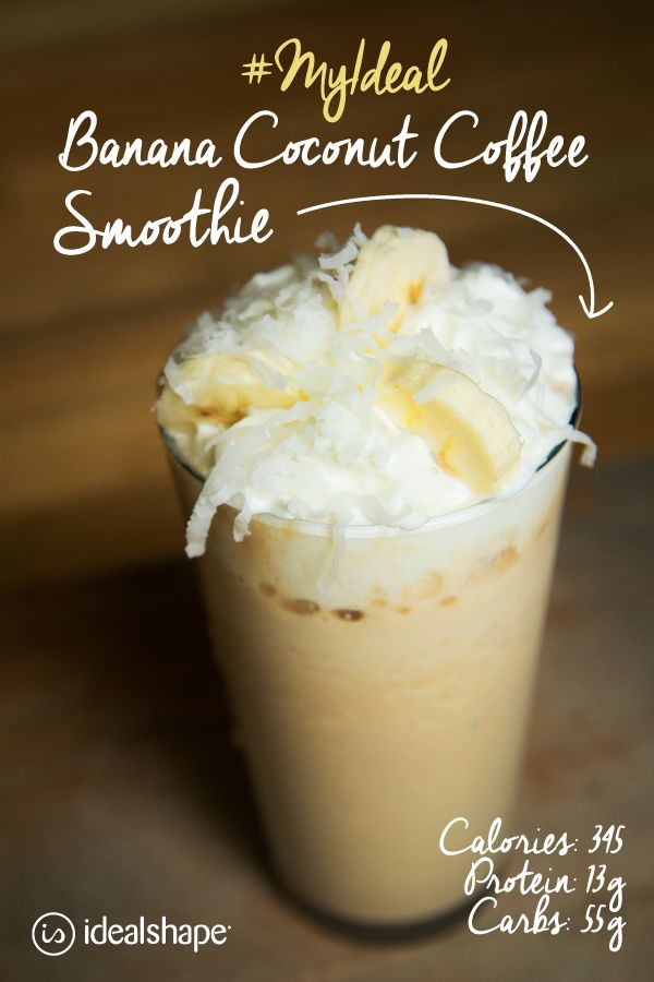 Banana Coconut Coffee protein smoothie: 1 cup Almond Breeze iced coffee, 1/2 banana, 1 tbs. coconut flakes, 1 scoop vanilla or chocolate protein powder, add ice and blend.