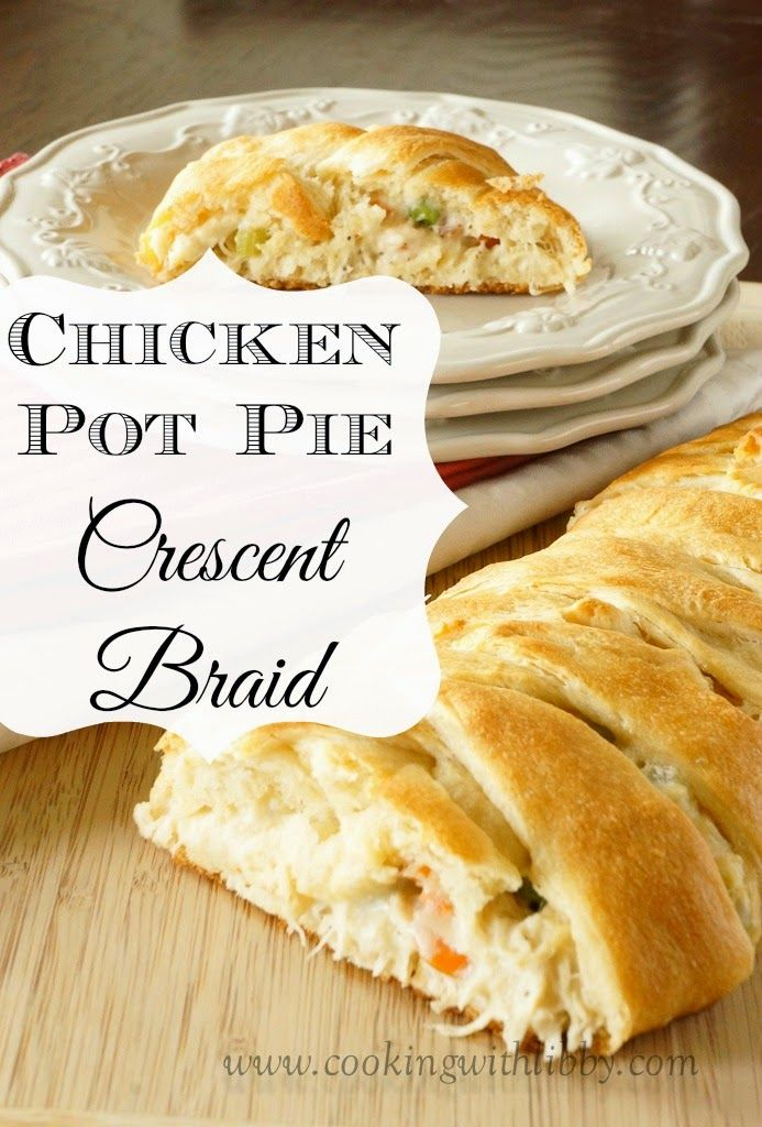 Chicken Pot Pie Crescent Braid. Yummy chicken pot pie filling in a crescent dough crust. @markbailey9655