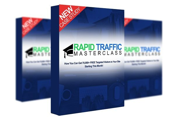 Rapid Traffic Masterclass Review - Rapid Traffic Masterclass Is A REAL Step-By-Step System On How To Get to Your First 70,000+ Visitors And $60 Per Day PER Site You Set Up…