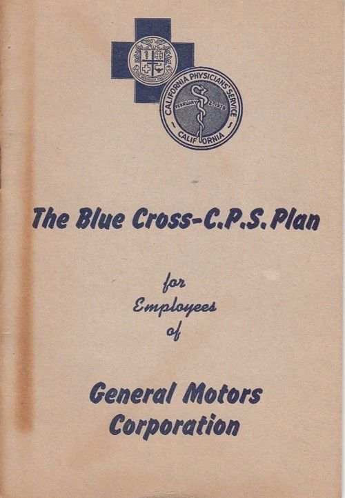 1947 GMC General Motors Employee Booklet California Blue Cross - CPS Health Plan