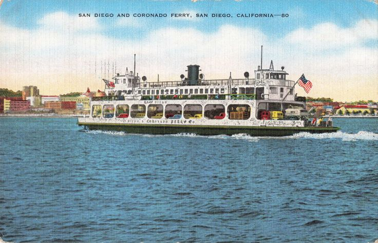 Postcard San Diego and Coronado Ferry San Diego CA
