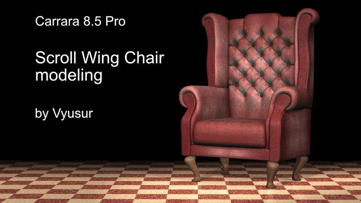 Scroll Wing Chair 3d modeling with Carrara 8.5 Pro