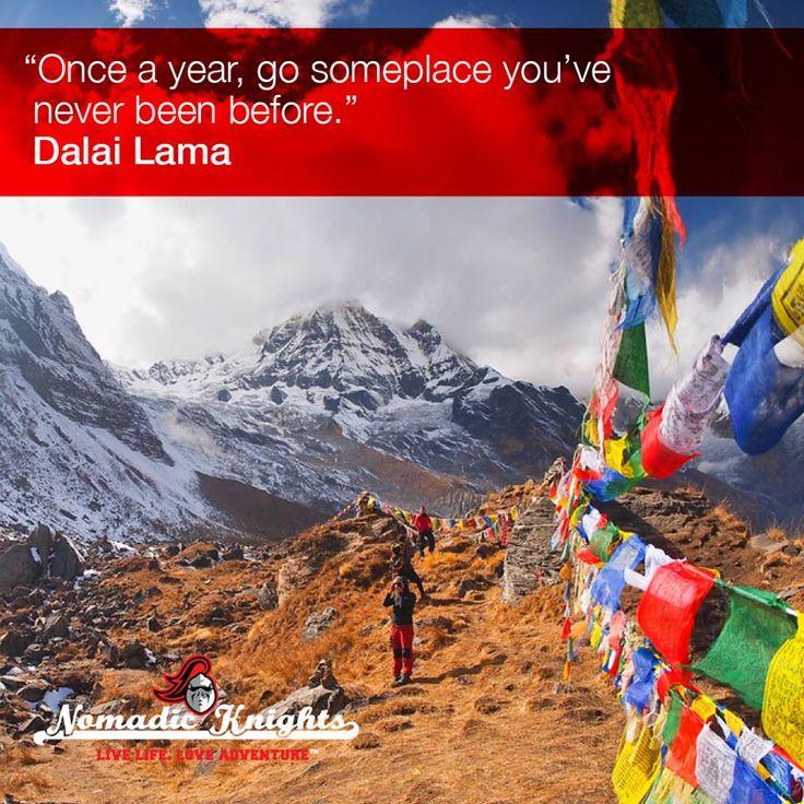 Once a year, go someplace you have never been before. Dalai Lama #motorbike #adventure #india #himalayas #motorbikeadventure #srilanka #burma #nepal #mounteverest #tibet #royalenfieldbullet #honda #dirtbike #motorcycleadventure #motorcycle #adventuretravel #mcn #extremebiking #moto #bikelife #wanderlust #everest #nomadicknights #nomad #vintagemotorbike #quote #qotd #travelquote