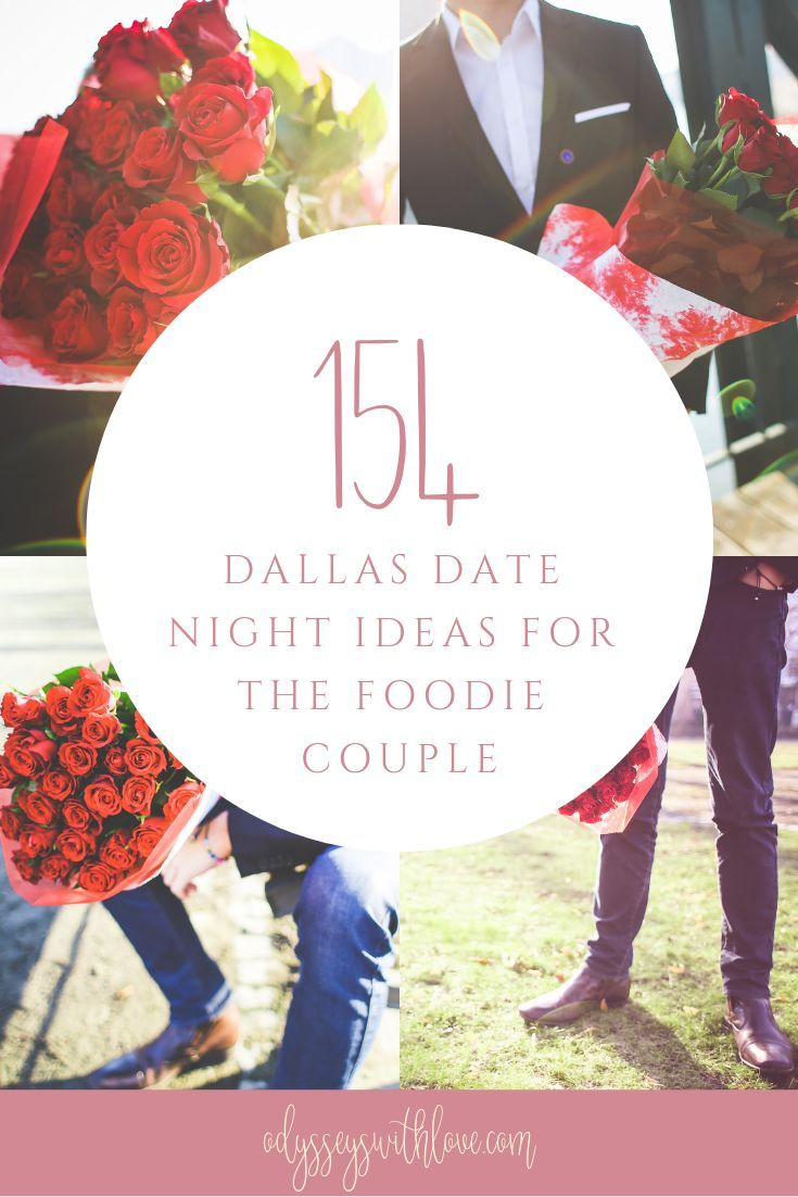 154 dallas date night ideas for the foodie couple | relationships in