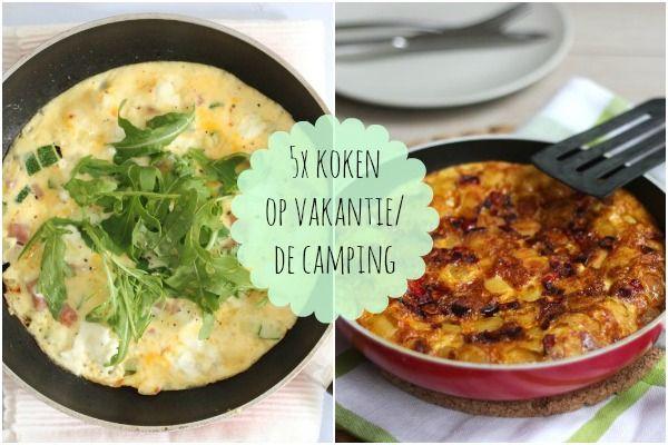 5x koken op vakantie/de camping