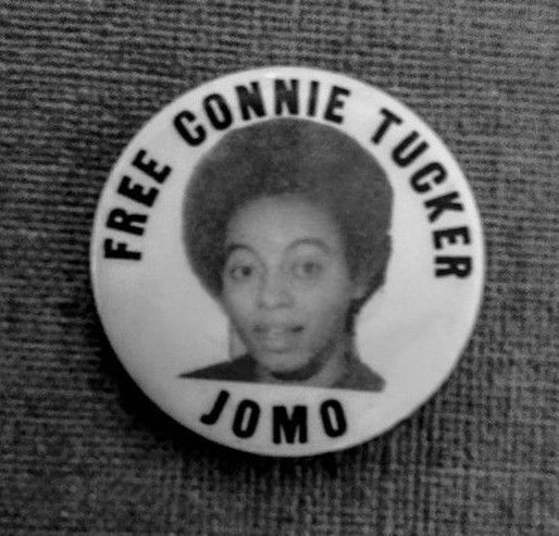 Free Connie Tucker - JOMO 1970 button. Black Panther Party - SNCC - Civil Rights