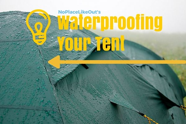 How To Waterproof A Tent: Stay Leak Free In Any Weather