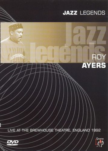 Jazz Legends: Roy Ayers Live at the Brewhouse Theatre 1992 [DVD] [1992]