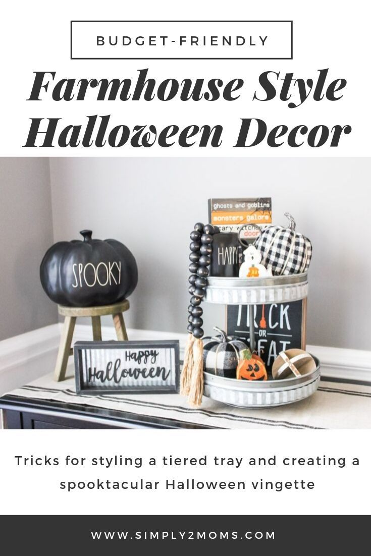 What You Need To Know About Styling A Halloween Tiered Tray Simply2moms Decorating Blogs Farmhouse Style Decorating Decor Deals