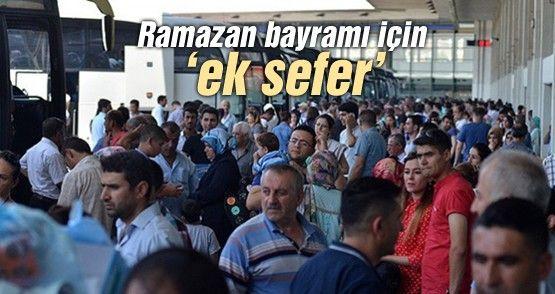 Ramazan bayramı için 'ek sefer'